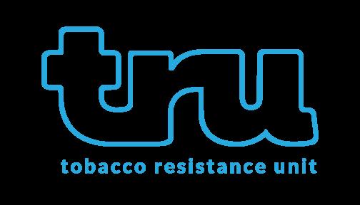 TRU: Tobacco Resistance Unit
